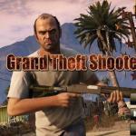 Grand Theft Shooter 2